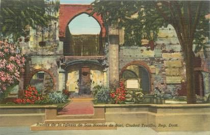 "CPA REPUBLIQUE DOMINICAINE ""Ruines San Nicolas de Bari"""