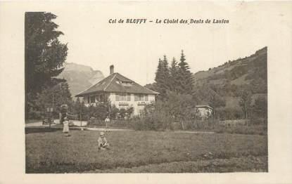 """CPA FRANCE 74 """"Col de Bluffy, le Chalet des Dents de Lanfon"""