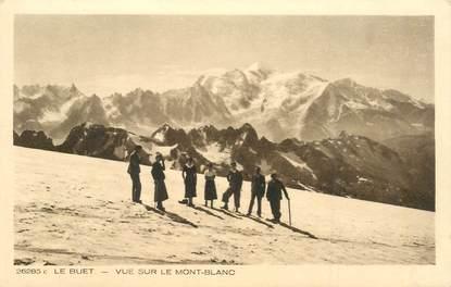 """CPA FRANCE 74 """"Le Buet, vue sur le Mont Blanc"""""""