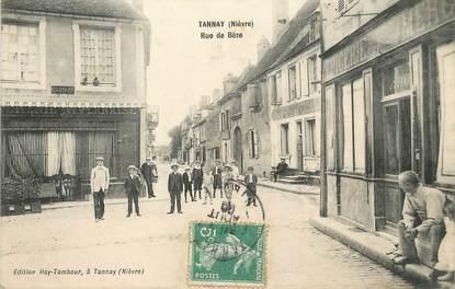 "/ CPA FRANCE 58 ""Tannay, rue de Bèze"""