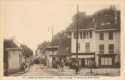 """CPA FRANCE 38 """"Pont de Beauvoisin, place Carouge et rte de Saint Genix"""""""