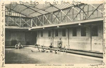 """CPA FRANCE 84 """"Carpentras, la Piscine"""""""