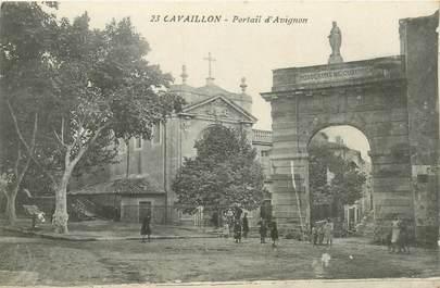 """CPA FRANCE 84 """"Cavaillon, Portail d'Avignon"""""""