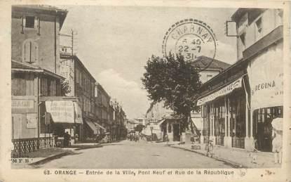 """CPA FRANCE 84 """"Orange, Pont neuf et rue de la République"""""""