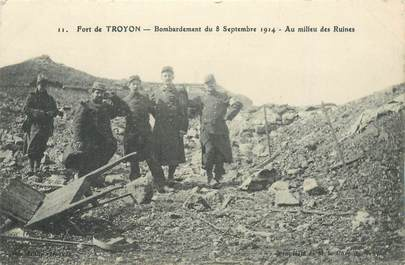 "CPA FRANCE 55 ""Verdun, Fort de Troyon, bombardements 1914"""
