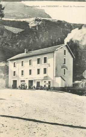 """CPA FRANCE 09 """"L'Hospitalet près Andorre, Hotel du Puymorens"""""""