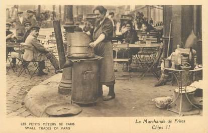 """CPA FRANCE 75 """"Paris, petits métiers, La Marchande de Frites"""""""