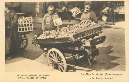 """CPA FRANCE 75 """"Paris, petits métiers, La Marchande de Quatre Saisons"""""""
