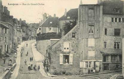 "/ CPA FRANCE 52 ""Langres, rue du grand Cloître"""