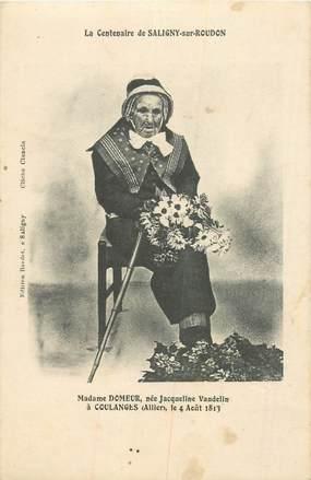 """CPA FRANCE 03 """"Saligny sur Roudon, Mme DOMEUR, centenaire"""""""