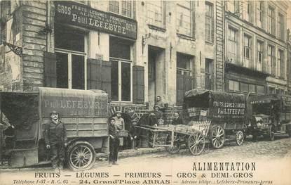 """CPA FRANCE 62 """"Arras, Primeurs en Gros et Détail, Paul LEFEBVRE"""" / CAMION"""