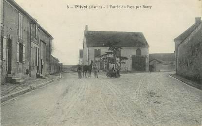 """/ CPA FRANCE 51 """"Plivot, l'entrée du pays par Burry"""""""