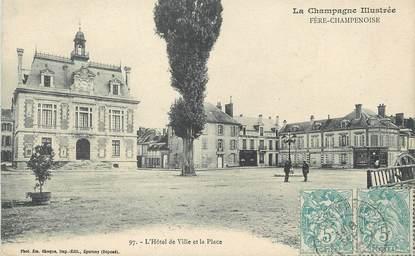 """/ CPA FRANCE 51 """"Fère Champenoise, l'hôtel de ville et la place"""""""