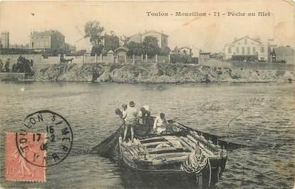 """CPA FRANCE 83 """"Toulon, le Mourillon, Pêche au filet"""""""