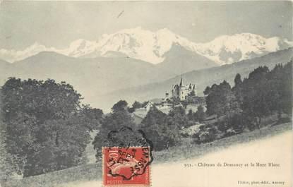 """CPA FRANCE 74 """"Chateau de Domancy et le Mont Blanc"""""""