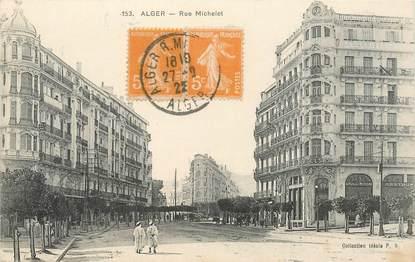 "CPA ALGERIE ""Alger, Rue Michelet"""