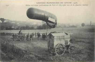 CPA MILITAIRE / 1908 / BALLON CERF VOLANT PORTE ANTENNE du POSTE TÉLÉGRAPHIQUE