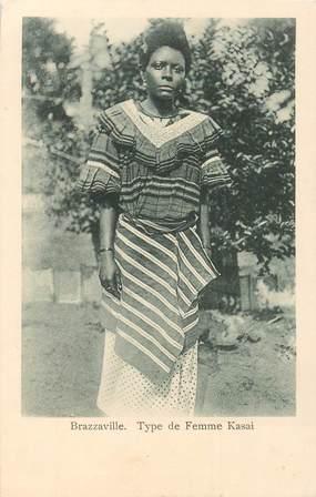 "CPA CONGO ""Brazzaville, Type de Femme Kasai"""
