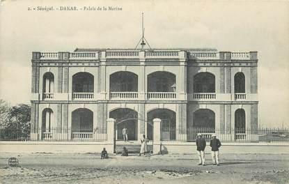 "CPA SENEGAL ""Dakar, Palais de la Marine"""