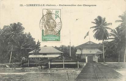 """CPA GABON """"Libreville, Embarcadère des Chargeurs"""""""