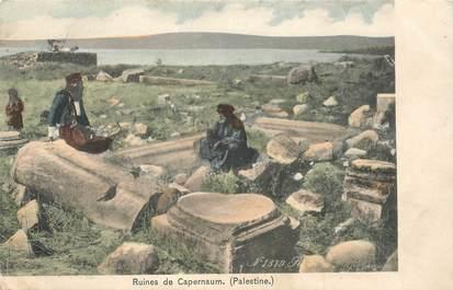 "CPA JUDAICA ""Ruines de Capernaum, Palestine"""