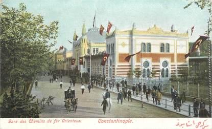 """CPA TURQUIE """"Constantinople, la gare"""""""