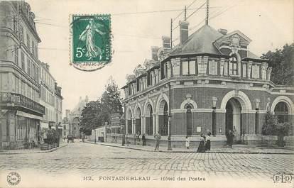 """CPA FRANCE 77 """"Fontainebleau, hôtel des postes"""""""