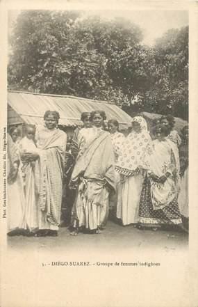 """CPA MADAGASCAR """"Diégo Suarez, groupe de femmes indigènes"""""""