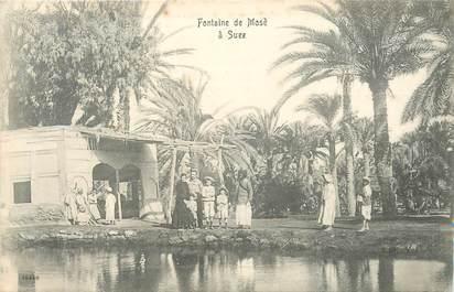 """CPA EGYPTE """"Suez, fontaine de Mose"""""""