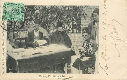 "CPA EGYPTE ""Le Caire, scribe public"""