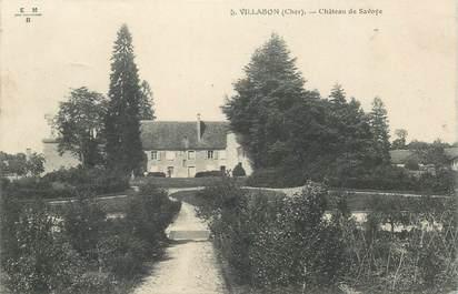 """CPA FRANCE 18 """"Villabon, Chateau de Savoye"""""""