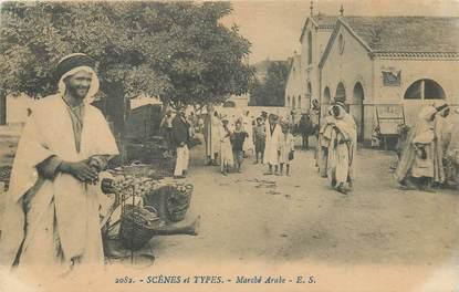 "CPA ALGERIE ""Marché arabe"""