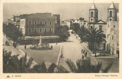 "CPA TUNISIE ""Sfax, Place Philippe Thomas"""