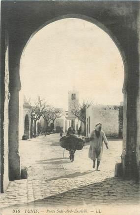 """CPA TUNISIE """"Tunis, porte Sidi Abd Esselem"""""""