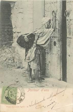"""CPA TUNISIE """"Porteur d'eau"""""""