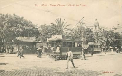 """CPA ALGERIE """"Oran, Place d'Armes, arrêt des tramways"""""""