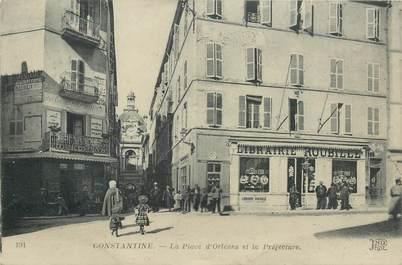 """CPA ALGERIE """"Constantine, la Place d'Orléans"""""""