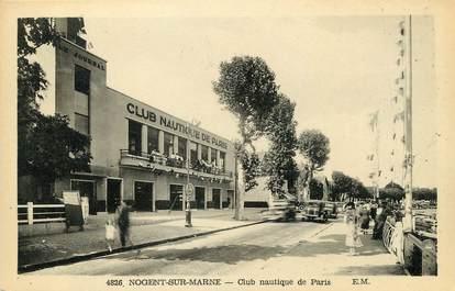 """/ CPA FRANCE 94 """"Nogent sur Marne, club Nautique de Paris"""""""