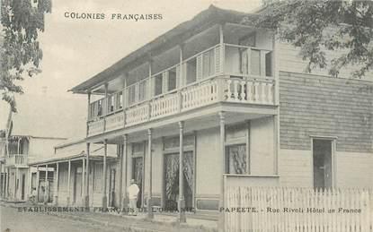 "CPA TAHITI ""Papeete, rue Rivoli, Hotel de France"""