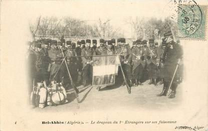 """CPA ALGERIE """"Bel Abbès, le drapeau du 1er Etranger"""" / LEGION"""