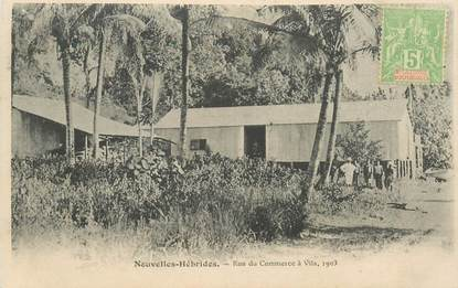 """CPA NOUVELLES HEBRIDES / VANUATU """"Rue du Commerce à Vila, 1903"""""""