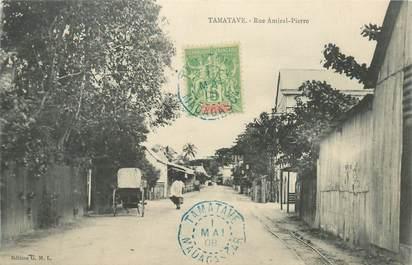 """CPA MADAGASCAR """"Tamatave, rue Amiral Pierre"""""""