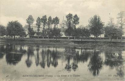 "CPA FRANCE 89 ""Sainte Colombe, la Ferme et le Couvent"""