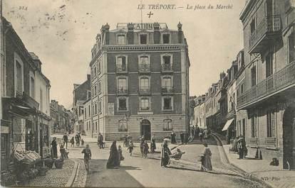 """CPA FRANCE 76 """"Le Tréport, la place du marché"""""""