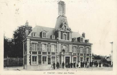 """/ CPA FRANCE 76 """"Yvetot, hôtel des postes"""""""