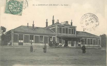 """/ CPA FRANCE 76 """"Gournay en Bray, la gare"""""""
