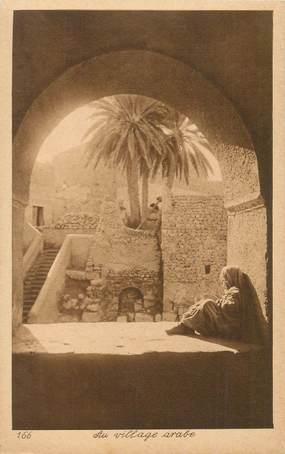 "CPA SCENES ET TYPES / LEHNERT & LANDROCK / TRES BON ETAT ""Au village arabe, N°166"""