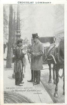 """CPA FRANCE 75 """"Paris"""" / Série les Petits Métiers parisiens / Chocolat Lombart, / Le Marchand d'articles pour cochers"""
