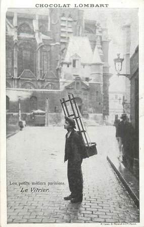 """CPA FRANCE 75 """"Paris"""" / Série les Petits Métiers parisiens / Chocolat Lombart, / Le Vitrier"""
