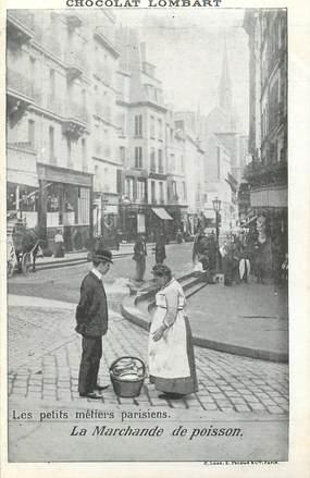 """CPA FRANCE 75 """"Paris"""" / Série les Petits Métiers parisiens / Chocolat Lombart, / La Marchande de poisson"""